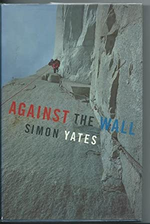 Against the Wall: Yates, Simon