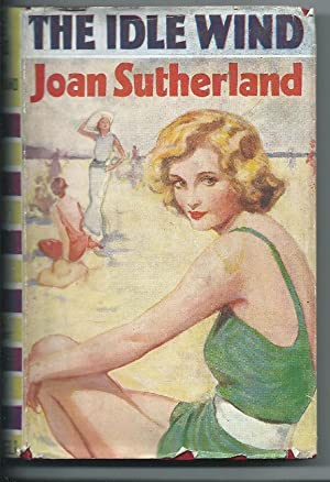 The Idle Wind: Sutherland, Joan