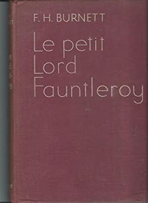Le Petit Lord Fauntleroy: Burnett, Frances Hodgson