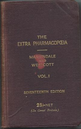 The Extra Pharmacopoeia Vol 1.: Martindale & Westcott