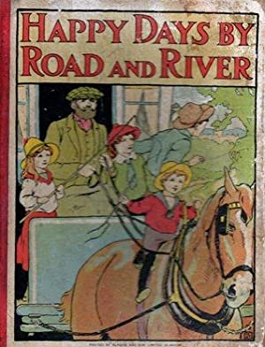 Happy Days By Road and River: Alice Talwin Morris