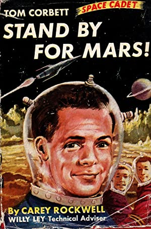 Stand By for Mars! Tom Corbett, Space Cadet