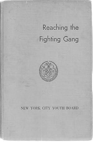 Reaching the Fighting Gang: New York City