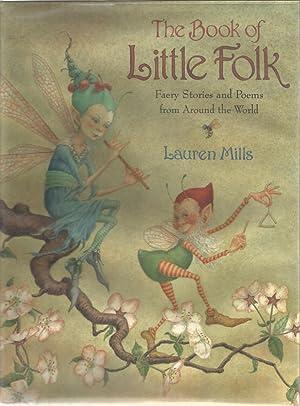 The Book of Little Folk: Faery Stories: Mills, Lauren