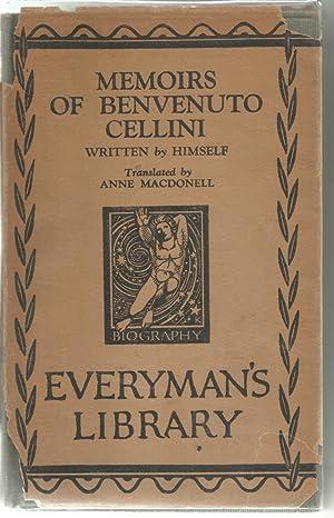 Memoirs of Benvenuto Cellini, a Florentine Artist: Cellini, Benvenuto; Macdonell,