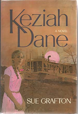 Keziah Dane: a novel.: Grafton, Sue