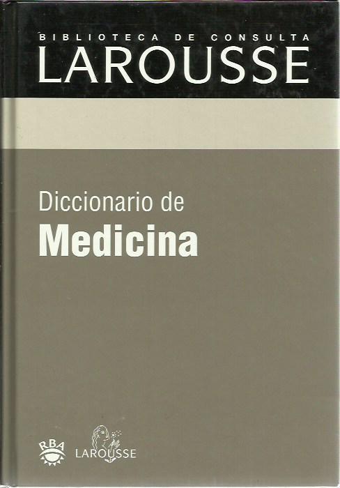 DICCIONARIO DE MEDICINA: Larousse