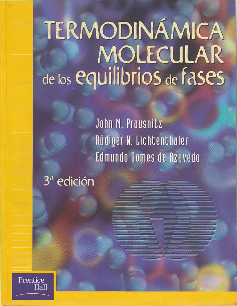 termodinamica molecular de los equilibrios de fases prausnitz