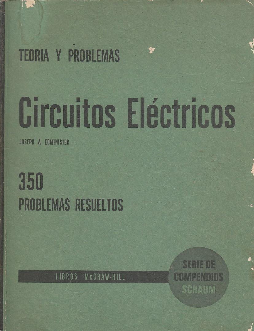 Circuito Electrico En Serie : Circuitos electricos serie de compendios schacum teorÍa y 350
