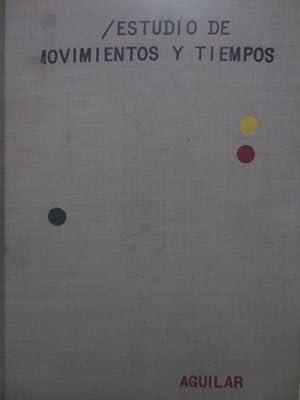 ESTUDIO DE MOVIMIENTOS Y TIEMPOS: Ralph M. Barnes