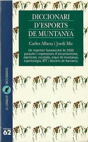 DICCIONARI D'ESPORTS DE MUNTANYA: Carles Albesa i