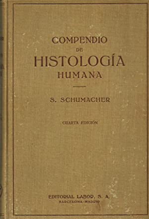 COMPENDIO DE HISTOLOGÍA HUMANA Para Estudiantes de: Dr. S. Schumacher-Marienfrid