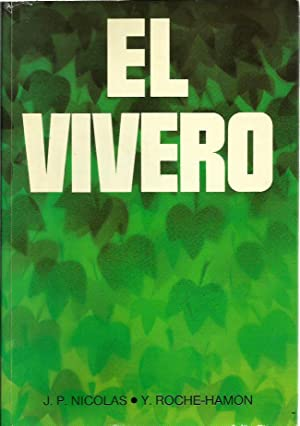 EL VIVERO: J. P. Nicolas - Y. Roche-Hamon