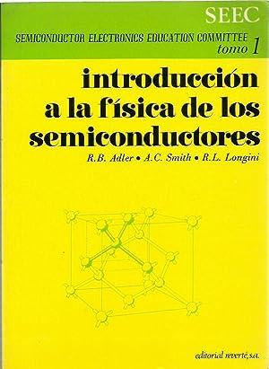INTORODUCCIÓN A LA FÍSICA DE LOS SEMICONDUCTORES: R. B. Adler