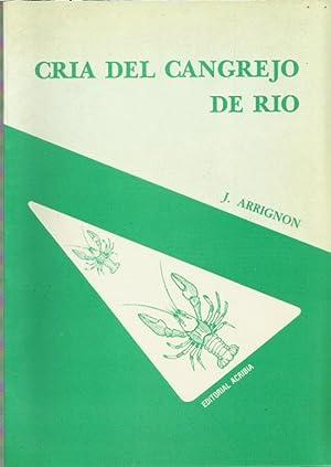 CRÍA DEL CANGREJO DE RÍO: J. Arrignon