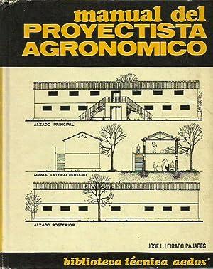 MANUAL DEL PROYECTISTA AGRONOMICO: José L. Leirado Pajares