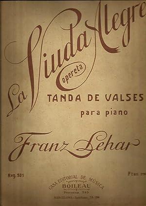 LA VIUDA ALEGRE Opereta, TANDA DE VALSES PARA PIANO: Franz Lehar
