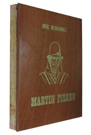 MARTIN FIERRO El Gaucho Martin Fierro - La Vuelta De Martin Fierro: Jose Hernandez
