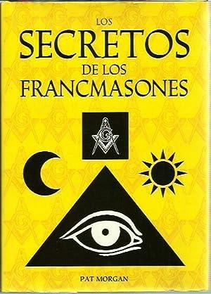 LOS SECRETOS DE LOS FRANCMASONES: Pat Morgan