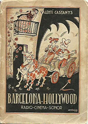 BARCELONA - HOLLYWOOD (RADIO-CINEMA-SONOR)