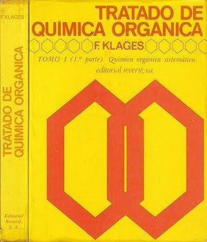 TRATADO DE QUIMICA ORGANICA Tomo 1 (Parte: F. Klages