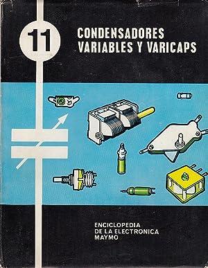CONDENSADORES VARIABLES Y VARICAPS Vol. 11 de: Escuela de Radio