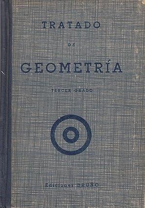 TRATADO DE GEOMETRÍA. Tercer Crado: Ediciones Bruño