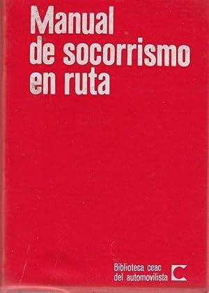 MANUAL DE SOCORRISMO EN RUTA: Dr. Juan Villalta