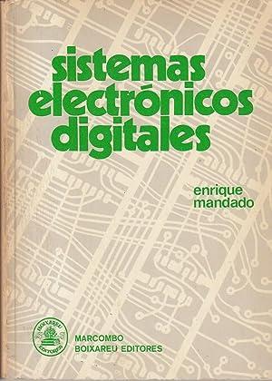 SISTEMAS ELECTRÓNICOS DIGITALES: Enrique Mandado