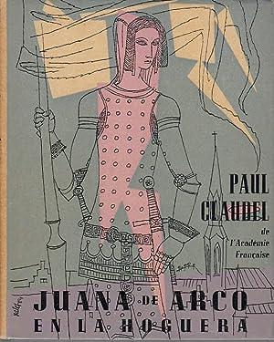 JUANA DE ARCO EN LA HOGUERA: Paul Claudel, de