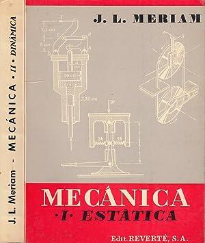 MECÁNICA Obra completa en 2 TOMOS. Parte: J. L. Meriam
