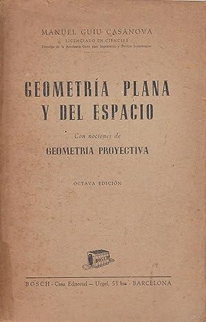 GEOMETRÍA PLANA Y DEL ESPACIO Con Nociones: Manuel Guiu Casanova