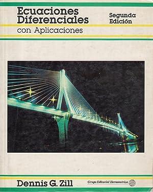 ECUACIONES DIFERENCIALES con Aplicaciones: Dennis G. Zill