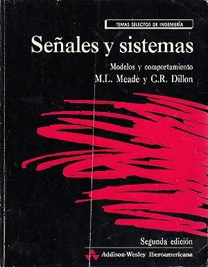 SEÑALES Y SISTEMAS Modelos y Comportamiento: M. L. Meade