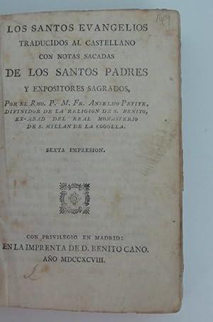 LOS SANTOS EVANGELIOS - Traducidos al castellano con notas sacadas de los Santos Padres y ...