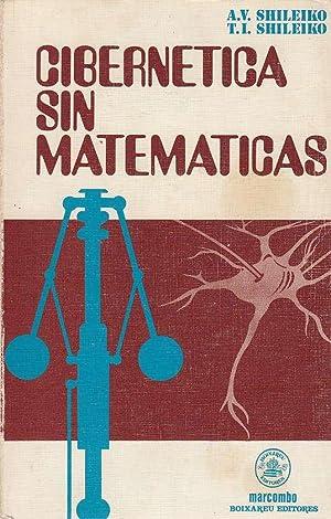 CIBERNETICA SIN MATEMATICAS: A. V. Shileiko y T. I. Shileiko
