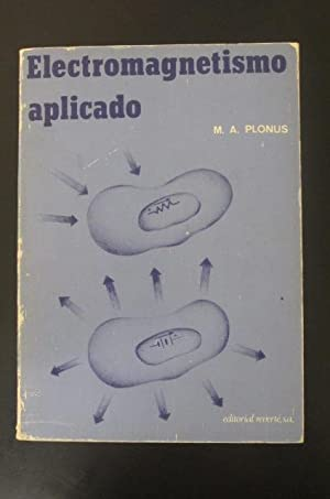ELECTROMAGNETISMO APLICADO: M. A. Plonus
