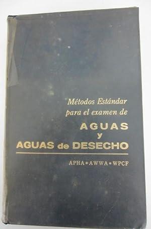 Metodo Estandar Para El Examen De AGUAS Y AGUAS DE DESECHO: APHA - AWWA - WPCF