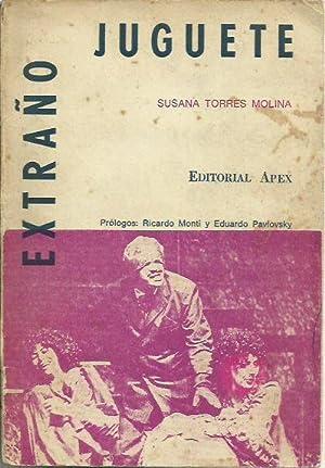 EXTRAÑO JUGUETE: Susana Torres Molina