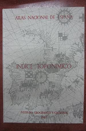 INDICE TOPONIMICO DEL ATLAS NACIONAL DE ESPAÑA