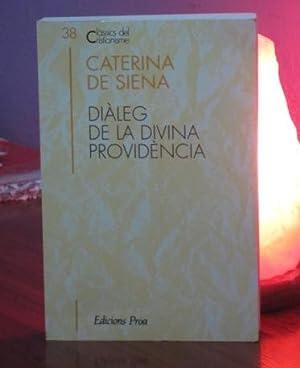 DIALEG DE LA DIVINA PROVIDENCIA: Caterina De Siena
