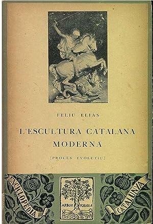 L'ESCULTURA CATALANA MODERNA (Proces Evolutiu): Feliu Elias