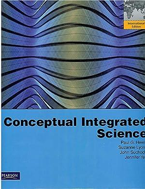 CONCEPTUAL INTEGRATED SCIENCE: Paul G. Hewitt - Suzanne Lyons - John Suchocki - Jennifer Yeh