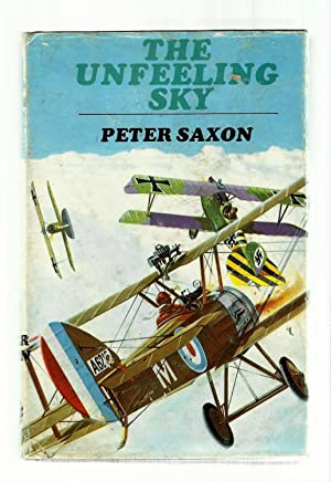 THE UNFEELING SKY: Peter Saxon