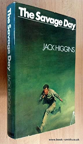 THE SAVAGE DAY: Jack Higgins