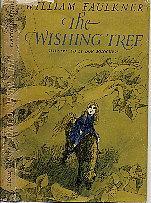 The wishing tree by william faulkner abebooks the wishing tree william faulkner fandeluxe Images