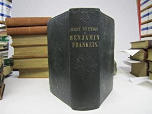 The Posthumous and Other Writings of Benjamin Franklin (2 volumes bound in 1)