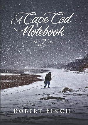 A Cape Cod Notebook 2: Finch, Robert