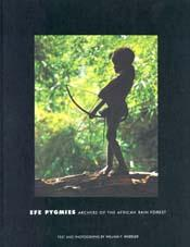 Efe Pygmies : Song of the Rainforest