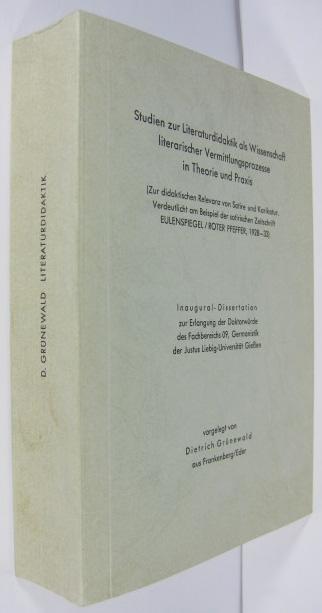 Studien zur Literaturdidaktik als Wissenschaft literarischer Vermittlungsprozesse: Grünewald, Dietrich: